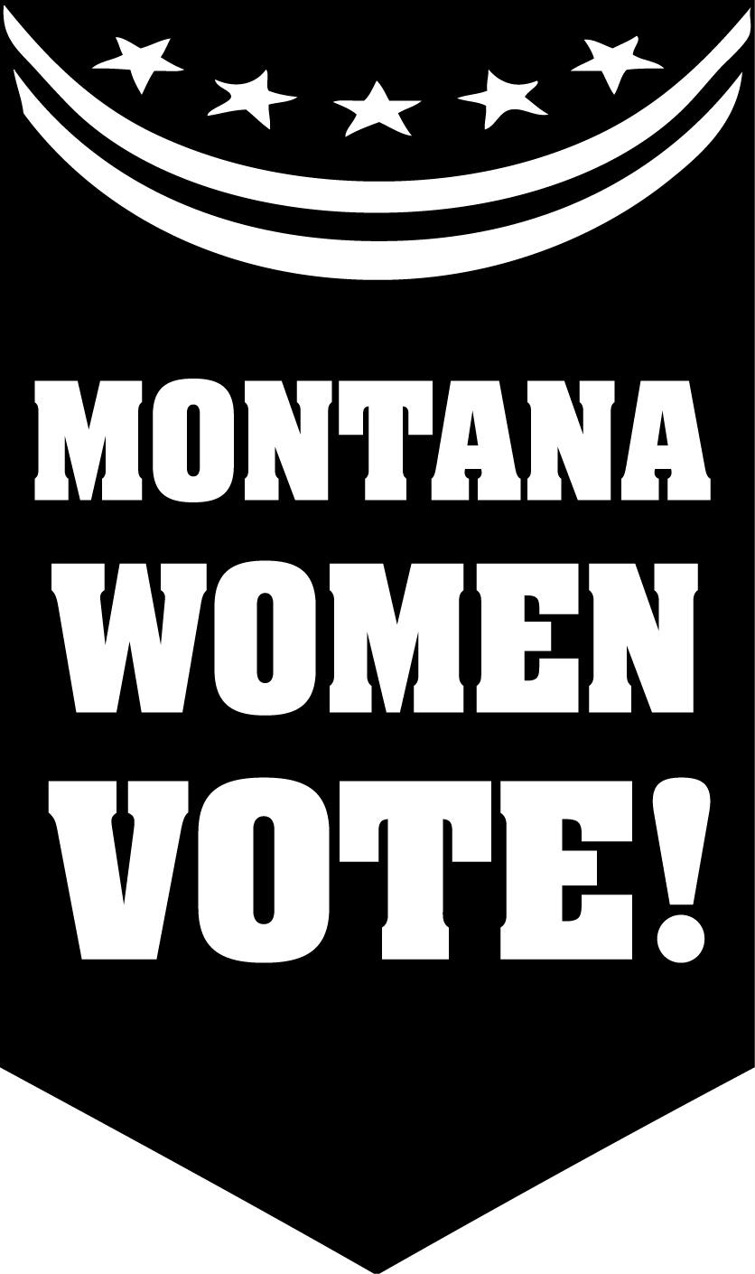Montana Women Vote: Count on it! - Montana Women Vote